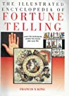 The Illustrated Encyclopedia Of Fortune Telling Francis X King detail