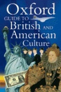 The Oxford Guide To British And American Culture None detail
