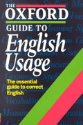 The Oxford Guide To English Usage Oxford Reference None detail