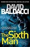 The Sixth Man Sean King & Michelle Maxwell #5 David Baldacci detail