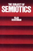 The Subject Of Semiotics Silverman Kaja detail