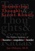Tormenting Thoughts And Secret Rituals The Hidden Epidemic Of Obsessive-Compulsive Disorder None detail
