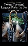 Twenty Thousand Leagues Under The Sea Wordsworth Classics - None