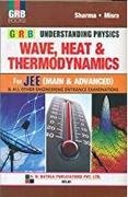 Understanding Physics Waveheat & Thermodynamics For Jee Main & Advanced - Sharma Misra