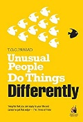 Unusual People Do Things Differently Tgc Prasad detail