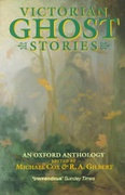 Victorian Ghost Stories An Oxford Anthology Oxford Paperbacks None detail