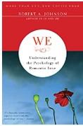 We Understanding The Psychology Of Romantic Love Robert A Johnson detail