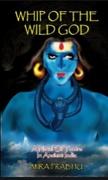 Whip Of The Wild God  Mira Prabhu detail