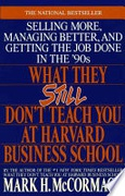 What They Still Dont Teach You At Harvard Business School None detail