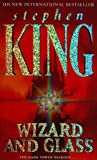Wizard And Glass The Dark Tower - Stephen King