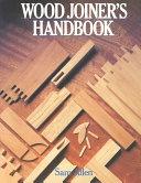 Wood Joiners Handbook None detail
